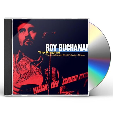 Roy Buchanan PROPHET: UNRELEASED FIRST POLYDO CD