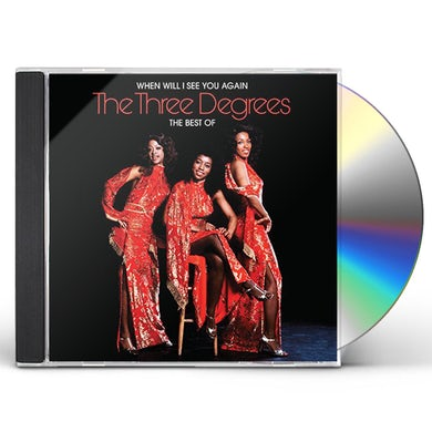 Three Degrees WHEN WILL I SEE YOU AGAIN: BEST OF CD