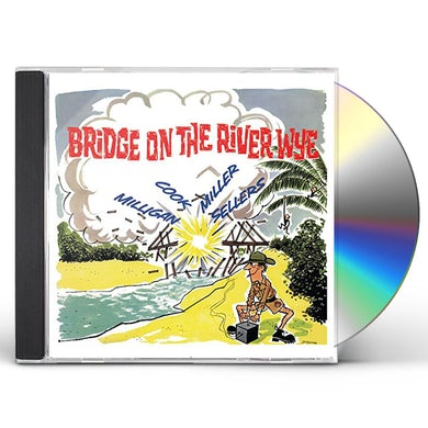 Spike Milligan BRIDGE ON THE RIVER WYE CD