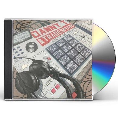 Danny T & Tradesman BUILT FOR SOUND CD