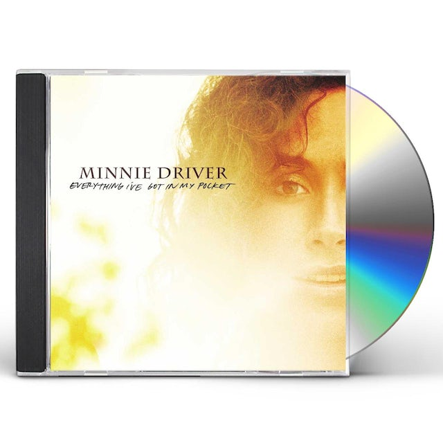 Minnie Driver EVERYTHING I'VE GOT IN MY POCKET CD