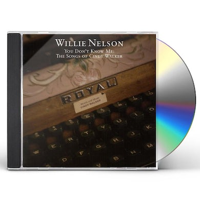 Willie Nelson YOU DON'T KNOW ME: SONGS OF CINDY WALKER CD