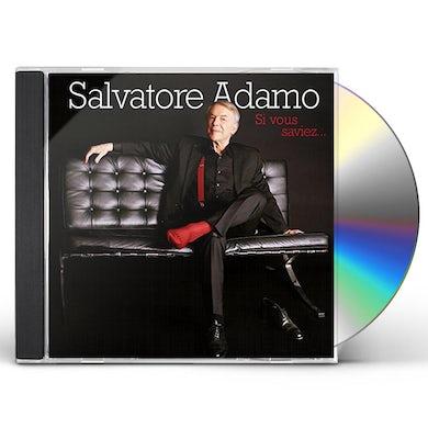 Salvatore Adamo SI VOUS SAVIEZ CD