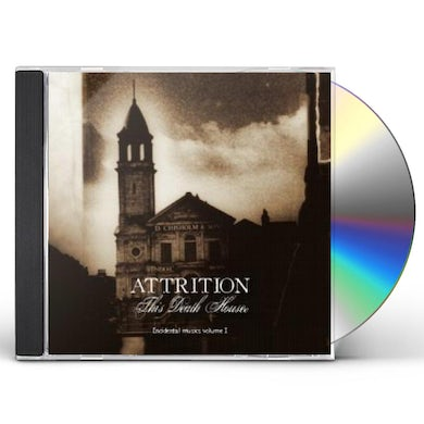 Attrition THIS DEATH HOUSE CD