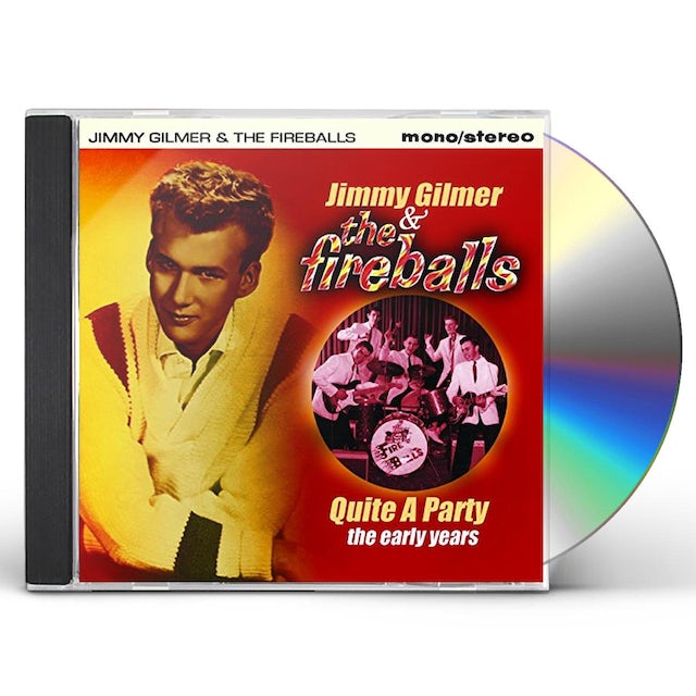 Jimmy Gilmer & The Fireballs QUITE A PARTY: THE EARLY YEARS CD