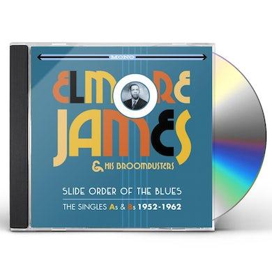 Elmore James & His Broomdusters SLIDE ORDER OF THE BLUES: SINGLES AS & BS 1952-62 CD