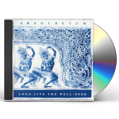 Arbouretum LONG LIVE THE WELL-DOER CD