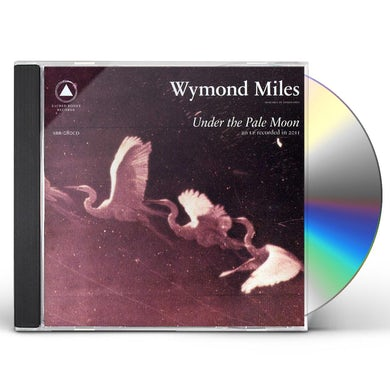 Wymond Miles UNDER THE PALE MOON CD