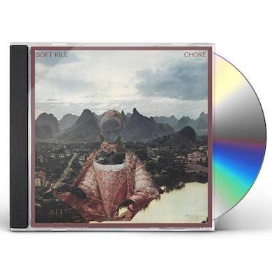 Soft Kill CHOKE CD