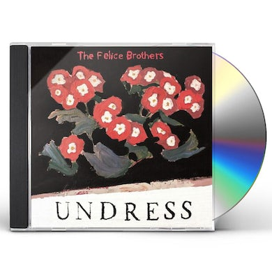 The Felice Brothers UNDRESS CD