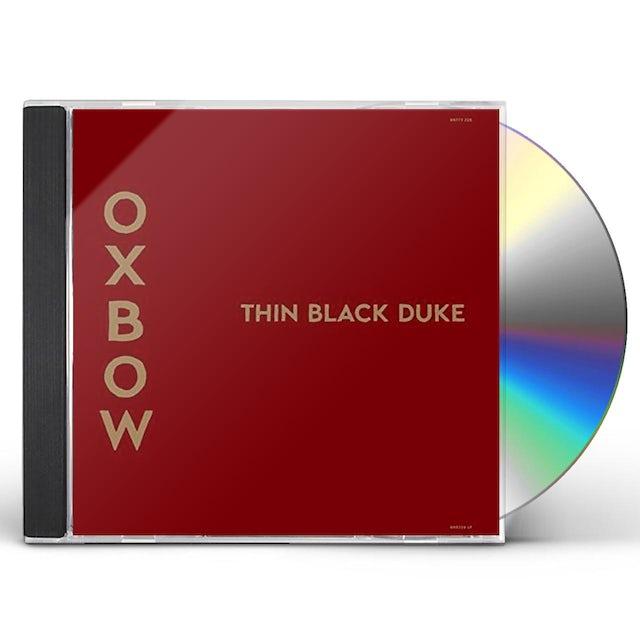 Oxbow THIN BLACK DUKE CD