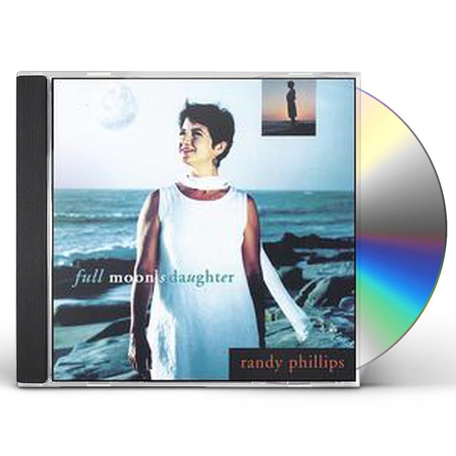 Randy Phillips FULL MOON'S DAUGHTER CD