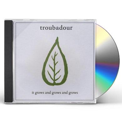 Troubadour IT GROWS & GROWS & GROWS CD