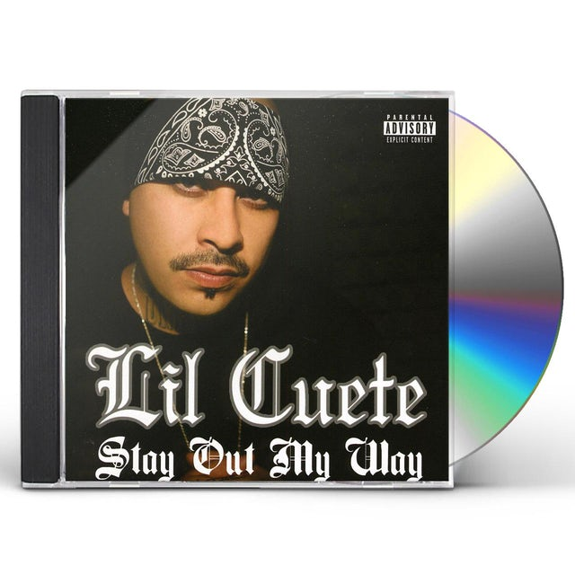 Lil Cuete STAY OUT MY WAY CD