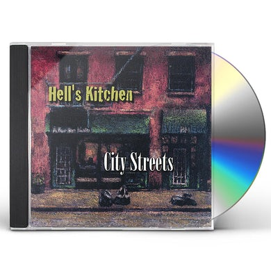 Hell's Kitchen CITY STREETS CD