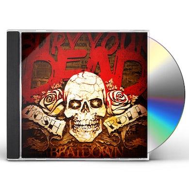 Bury Your Dead MOSH N ROLL CD