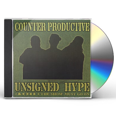 COUNTER PRODUCTIVE UNSIGNED HYPE CD