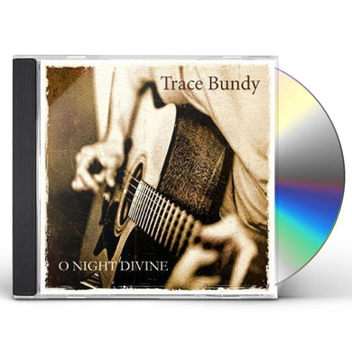 Trace Bundy O NIGHT DIVINE CD