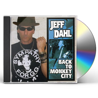 Jeff Dahl BACK TO MONKEY CITY CD