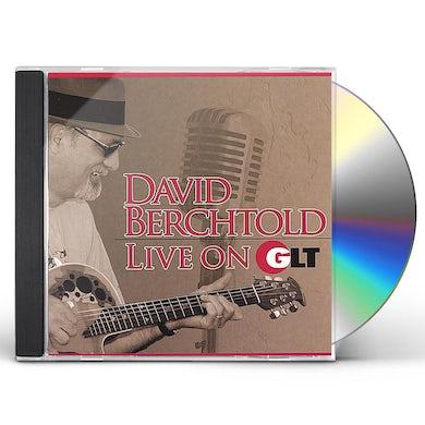 David Berchtold LIVE ON GLT CD