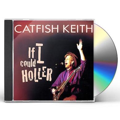 IF I COULD HOLLER CD