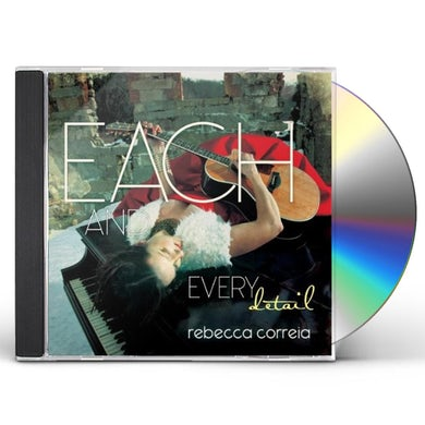 Rebecca Correia EACH & EVERY DETAIL CD