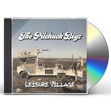Pilchuck Boyz  LEISURE VILLAGE CD