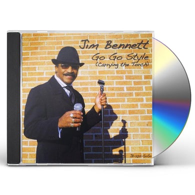 Jim Bennett GO GO STYLE (CARRYING THE TORCH) CD