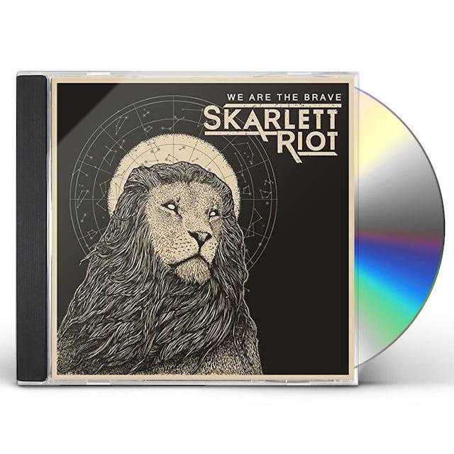 Skarlett Riot WE ARE THE BRAVE CD