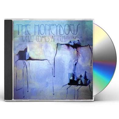 Honeydogs WHAT COMES AFTER CD