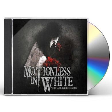 Motionless In White WHEN LOVE MET DESTRUCTION CD