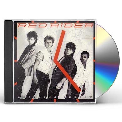 Red Rider BREAKING CURFEW CD