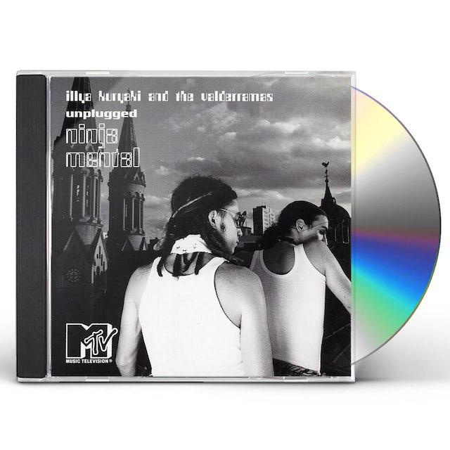 Illya Kuryaki UNPLUGGED: NINJA MENTAL CD