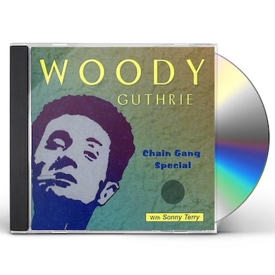 Woody Guthrie CHAIN GANG SPECIAL CD