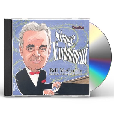 Bill McGuffie PIANO & STRING ORCH./STRANGE ENCH CD