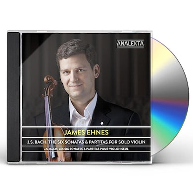 James Ehnes J.S. BACH: SIX SONATAS & PARTITAS FOR SOLO VIOLIN CD