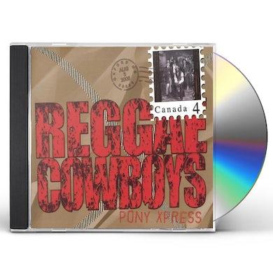 Reggae Cowboys PONY XPRESS CD