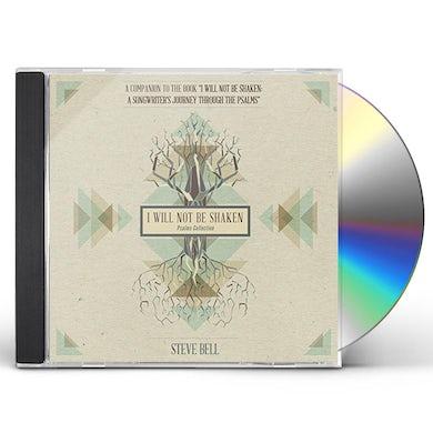 Steve Bell I WILL NOT BE SHAKEN (PSALMS COLLECTION) CD