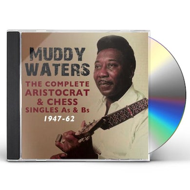 Muddy Waters COMPLETE ARISTOCRAT & CHESS SINGLES A'S & B'S 1947 CD