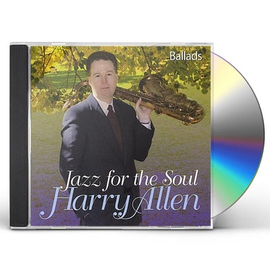 Harry Allen JAZZ FOR THE SOUL CD