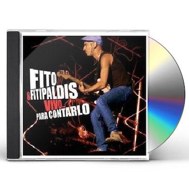 Fito Y Los Fitipaldis VIVO: PARA CONTARLO CD