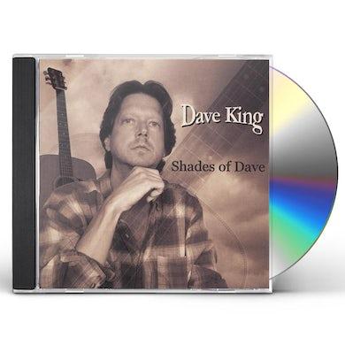 Dave King SHADES OF DAVE CD