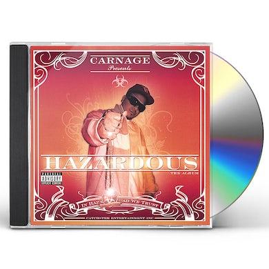 Carnage HAZARDOUS CD