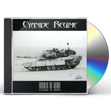 Cyanide Regime VISIONS OF ORDER CD