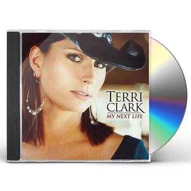 Terri Clark MY NEXT LIFE CD