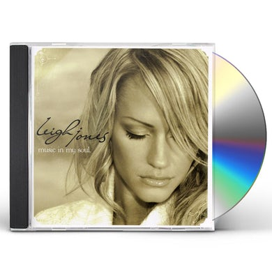 Leigh Jones MUSIC IN MY SOUL CD