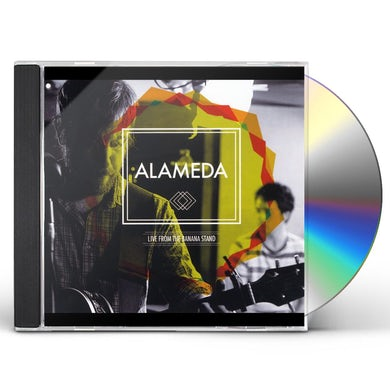 Alameda LIVE FROM THE BANANA STAND CD