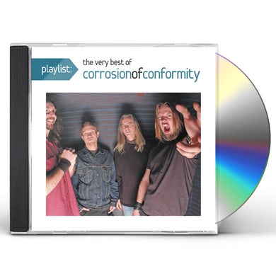 PLAYLIST: THE VERY BEST OF CORROSION OF CONFORMITY CD
