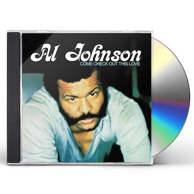 Al Johnson COME CHECK OUT THIS LOVE CD