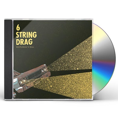 6 String Drag ROOTS ROCK 'N' ROLL CD